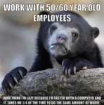Work With 50/60 Year Old Employees...