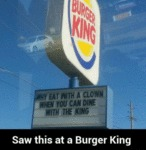 Saw This At Burger King...