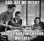 Dad, Are We Irish?