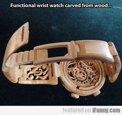 Functional Wrist Watch Carved From Wood...