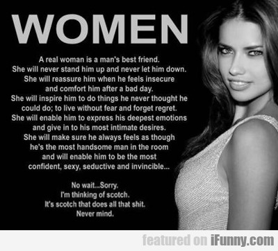 a real woman is a man's best friend...