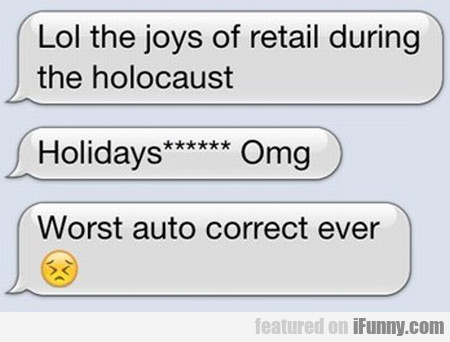 Lol The Joys Of Retail