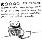 Existence (human Life) Very Boring