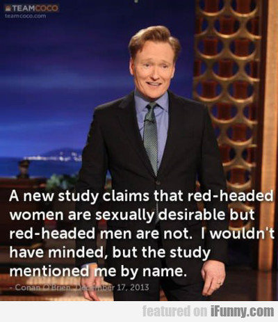 A New Study Claims That Red Headed Women...