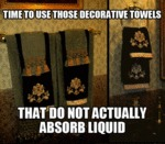 Time To Use Those Decorative Towels...