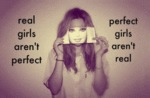 Real Girls Aren't Perfect