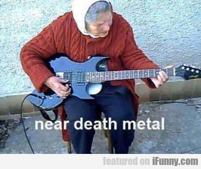 Near Death Metal