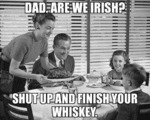 Dad Are We Irish?