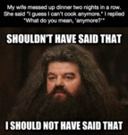 My Wife Messes Up Dinner Two Nights In A Row...