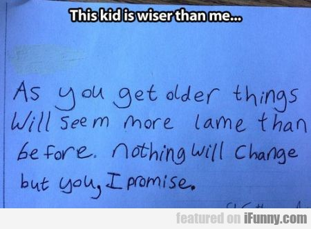 This Kid Is Wiser Than Me