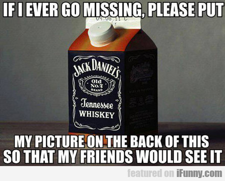 If I Ever Go Missing...