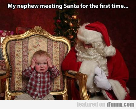 My Nephew Meeting Santa