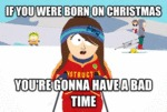 If You Were Born On Christmas...