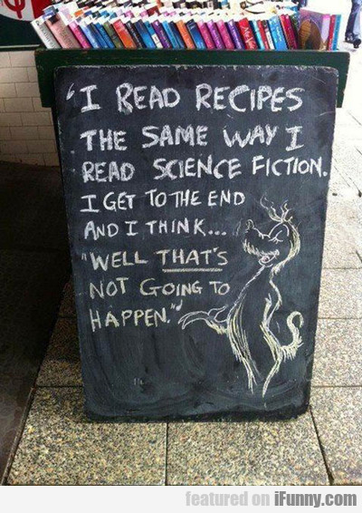 I Read Recipes The Same Way I Read...