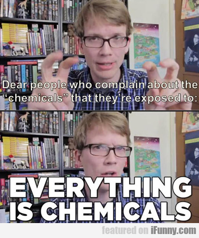 dear people who complain about the chemicals...