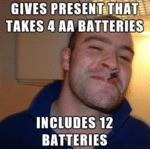 Gives Present That Takes 4 Double A Batteries...