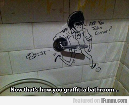 Now That's How You Graffiti A Bathroom...