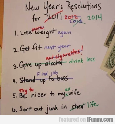 New Year's Resolutions For 2011...