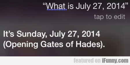 What Is July 27 2014?