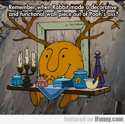 Remember When Rabbit Made A Decorative...