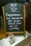 Despresso: The Feeling You Get When You've Run...