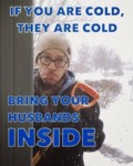 If You Are Cold, They Are Cold