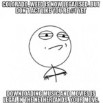 Colorado, Weed Is Now Legalized...