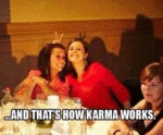 ...and That's How Karma Works