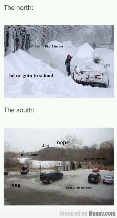 The North Vs The South...