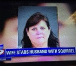 Wife Stabs Husband With Squirrel...