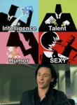 Intelligence, Talent, Humor, Sexy...