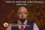 Perfect Job, Perfect Look, Perfect Name...