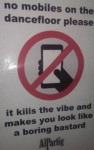 No Mobiles On The Dancefloor..