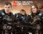 Top Gears Of War...