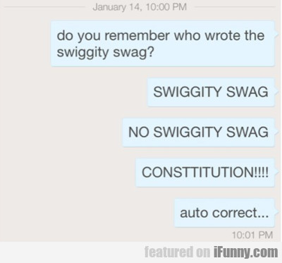 Do You Remember Who Wrote The Swiggity Swag?