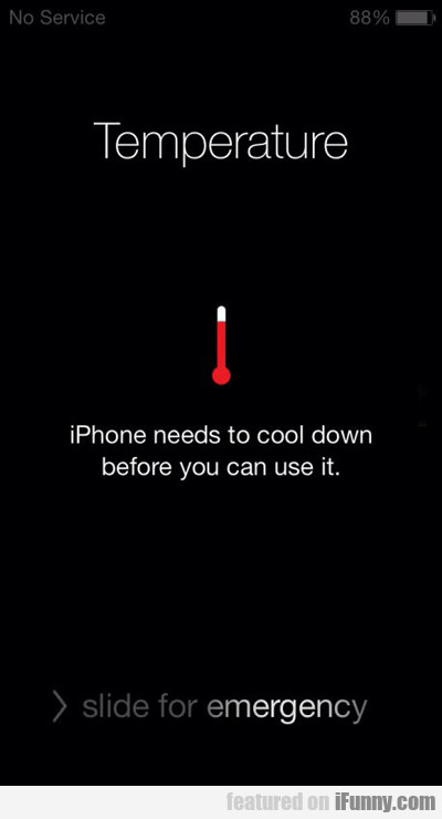 iphone needs to cool down...