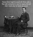Thomas Edison Taught His Second Wife...
