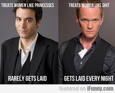 Treats Women Like Princesses...