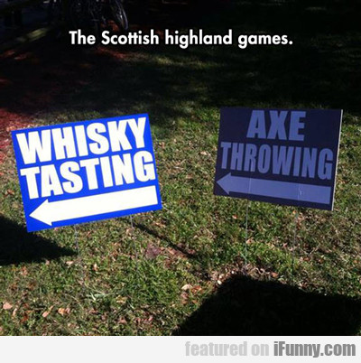 The Scottish Highland Games...