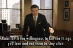 Ambition Is The Willingness To Kill...