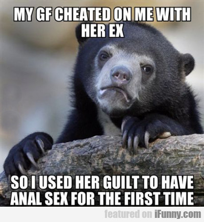 My Gf Cheated On Me With Her Ex...