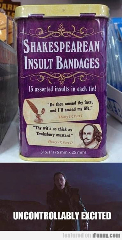 Shakespearean Insult Bandages...