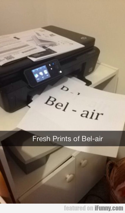 The Fresh Prints Of Bel Air...