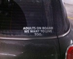 Adults On Board, We Want To Live Too...