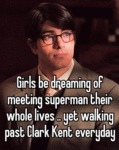 Girls Be Dreaming Of Meeting Superman...