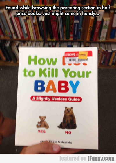 found while browsing the parenting section...