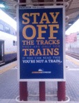 Stay Off The Tracks...