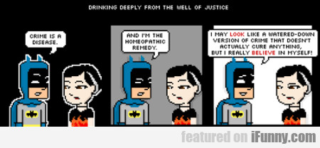 Drinking Deeply From The Well Of Justice