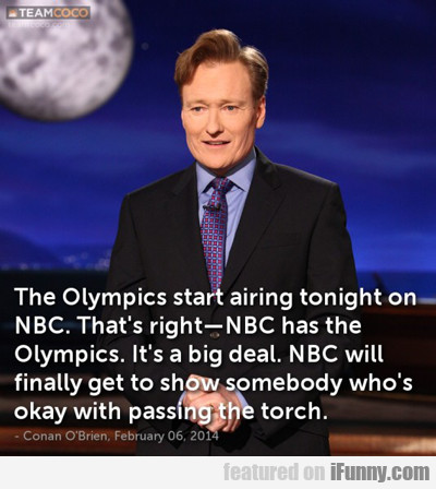 The Olympics Start Airing Tonight On Nbc...