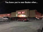 You Know You're Near Boston When...